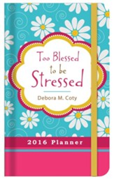 2016 Engagement Planner - Too Blessed to Be Stressed