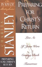 The In Touch Study Series: Preparing for Christ's Return - eBook