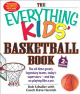 The Everything Kids' Basketball Book, 2nd Ed