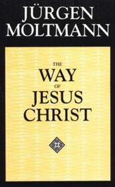 The Way of Jesus Christ: Christology in Messianic Dimensions