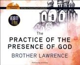 The Practice of the Presence of God - unabridged audio book on CD