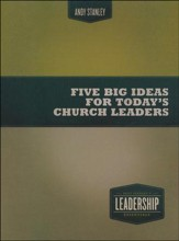 Five Big Ideas for Today's Church Leaders