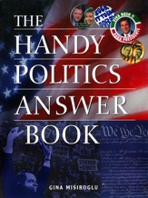 The Handy Politics Answer Book