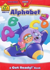 Alphabet Super Deluxe Workbook, Ages 4-6