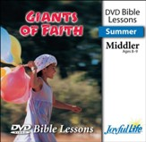 Giants of Faith Middler (Grades 3-4) Bible Lesson DVD