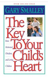The Key to Your Child's Heart - eBook