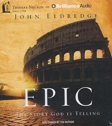 Epic: The Story God Is Telling - unabridged audio book on CD