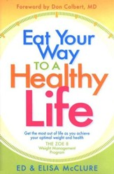 Eat Your Way to a Healthy Life: The Zoe 8 Weight Management Program
