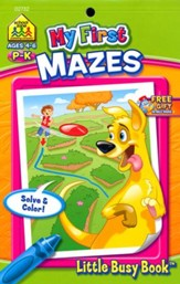My First Mazes Grades PreK-K Ages 4-6