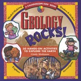 Geology Rocks! 50 Hands-On Activities to Explore the Earth