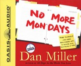 No More Mondays Audiobook on CD