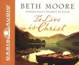 To Live Is Christ Unabridged Audiobook on CD