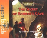 The Secret of Robber's Cave Audiobook on CD