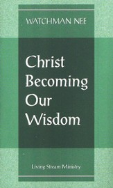 Christ Becoming Our Wisdom 10/Package