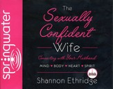 The Sexually Confident Wife - Unabridged Audiobook on CD
