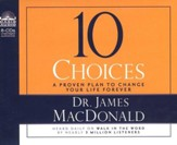 10 Choices Unabridged Audiobook on CD