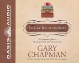 The Chapman Guide to In-Law Relationships - Unabridged Audiobook on CD