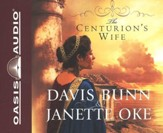 The Centurion's Wife, Acts of Faith Series #1    Audiobook on CD