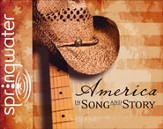 America in Song and Story -Unabridged Audiobook on CD