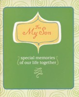 For My Son: Special Memories of Our Life Together