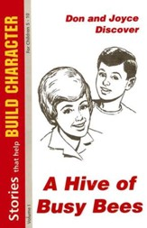 A Hive of Busy Bees: Stories That Help Build Character for Children 5-10