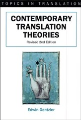 Contemporary Translation Theories. Revised 2nd Edition