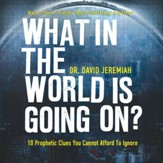 What in the World Is Going On? Unabridged Audiobook on CD