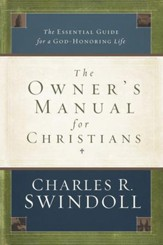 The Owner's Manual for Christians: The Essential Guide for a God-Honoring Life - eBook