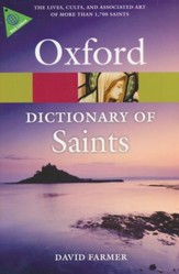 The Oxford Dictionary of Saints: 5th Edition, Revised