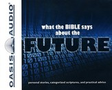 What the Bible Says About The Future - Unabridged Audiobook on CD