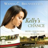#1: Kelly's Chance - Unabridged Audiobook on CD