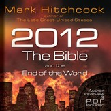 2012: The Bible and the End of the World - Unabridged CD