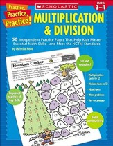 Practice, Practice, Practice! Multiplication & Division