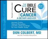 The New Bible Cure for Cancer: Unabridged Audiobook on CD