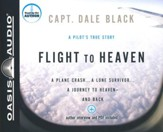 Flight to Heaven: Unabridged Audiobook on CD