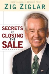 Secrets of Closing the Sale, Updated Edition