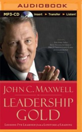 Leadership Gold: Lessons I've Learned from a Lifetime of Leading - Abridged audio book on MP3-CD