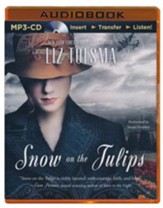 Snow on the Tulips - unabridged audio book on MP3-CD