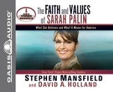 The Faith and Values of Sarah Palin Unabridged Audiobook on CD