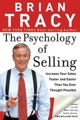 The Psychology of Selling: Increase Your Sales Faster and Easier Than You Ever Thought Possible - eBook