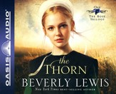 #1: The Thorn Unabridged Audiobook on CD
