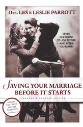 Saving Your Marriage Before it Starts, Revised: Seven Questions to Ask Before and After You Marry