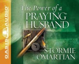 The Power of a Praying Husband Unabridged Audiobook on CD
