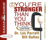 You're Stronger Than You Think: The Power to Do What You Feel You Can't Unabridged Audio CD