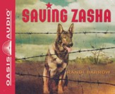 Saving Zasha Unabridged Audio CD