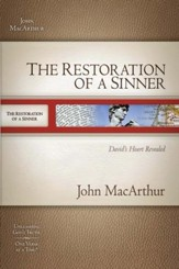 The Restoration of a Sinner: David's Heart Revealed - eBook