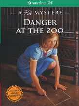 Danger at the Zoo: A Kit Mystery American Girl