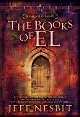 The Books of El Trilogy - Eloam, Elohim, El