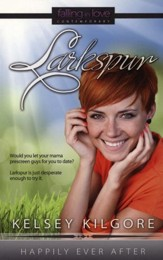#1: Larkspur, Happily Ever After Series