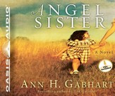 Angel Sister: A Novel Unabridged Audio CD